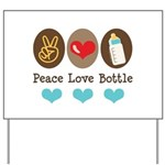 Peace Love Bottle Yard Sign