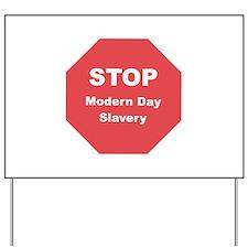 STOP Modern Day Slavery Yard Sign