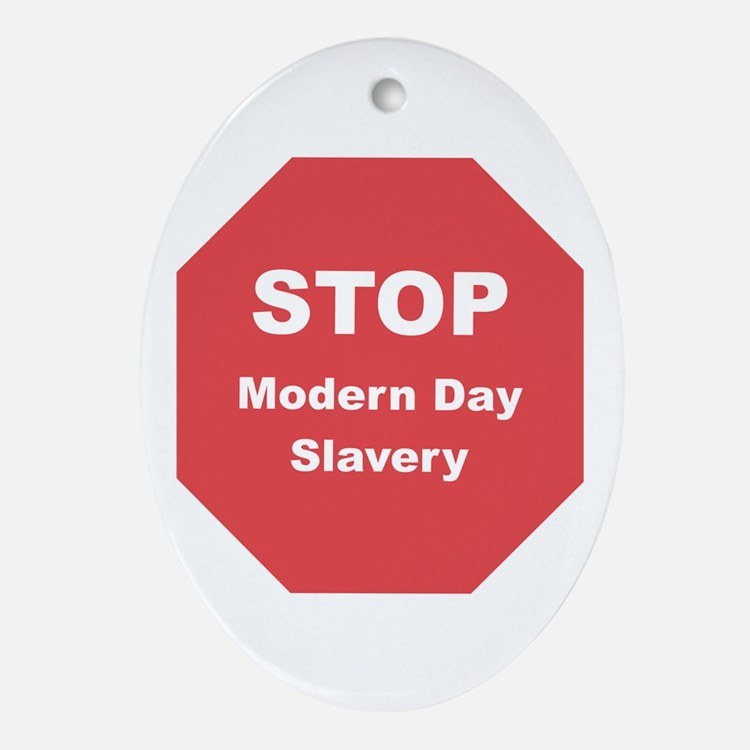 STOP Modern Day Slavery Oval Ornament