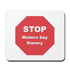 STOP Modern Day Slavery Mousepad