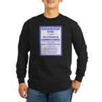 Supersedure Zone Long Sleeve Dark T-Shirt