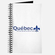 """""""Au Quebec - On fait qu'est ce qu'on veut"""" Journal"""