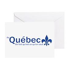 """""""Au Quebec - On fait qu'est ce qu'on veut"""" Greetin"""