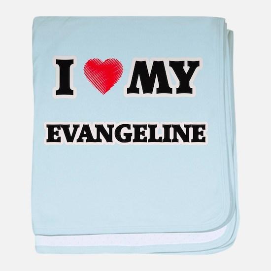 I love my Evangeline baby blanket