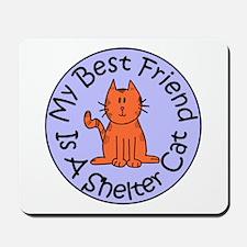 My Best Friend is a Shelter C Mousepad