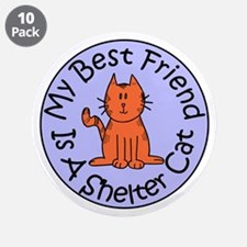 """My Best Friend is a Shelter C 3.5"""" Button (10 pack"""