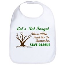 Let's Not Forget ..... (Darfur) Bib