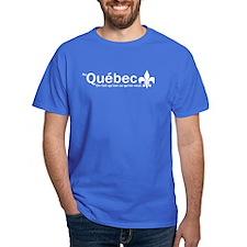 """""""Au Quebec - On fait qu'est ce qu'on veut"""" T-Shirt"""
