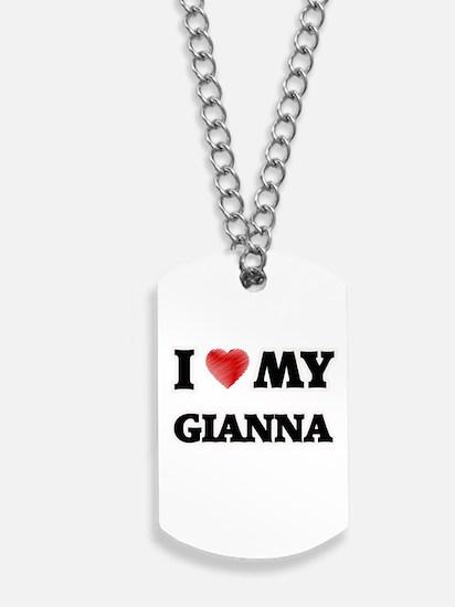 I love my Gianna Dog Tags