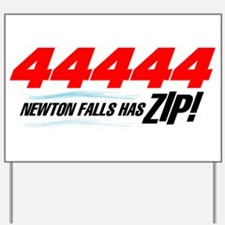 Newton Falls ZIP Yard Sign
