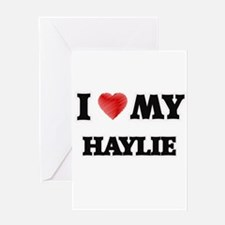 I love my Haylie Greeting Cards