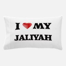 I love my Jaliyah Pillow Case