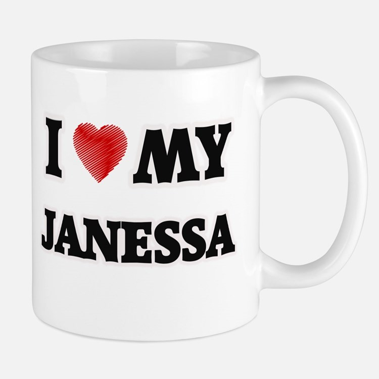 I love my Janessa Mugs