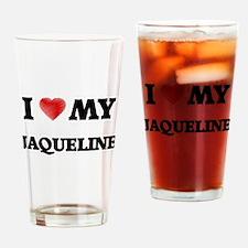 I love my Jaqueline Drinking Glass