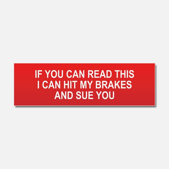 If You Can Read This Car Magnet 10 x 3