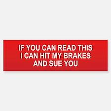 If You Can Read This Bumper Bumper Bumper Sticker
