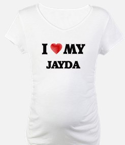 I love my Jayda Shirt