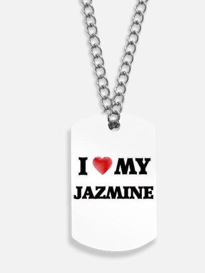 I love my Jazmine Dog Tags