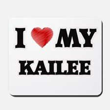 I love my Kailee Mousepad