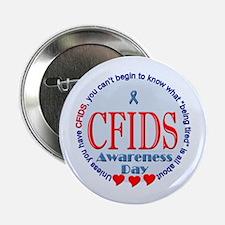 """CFIDS Awareness Day Button 2.25"""" Button"""