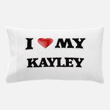 I love my Kayley Pillow Case