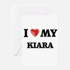 I love my Kiara Greeting Cards