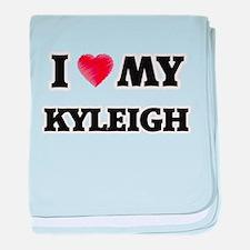 I love my Kyleigh baby blanket