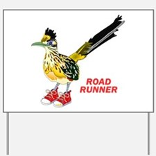 Road Runner in Sneakers Yard Sign