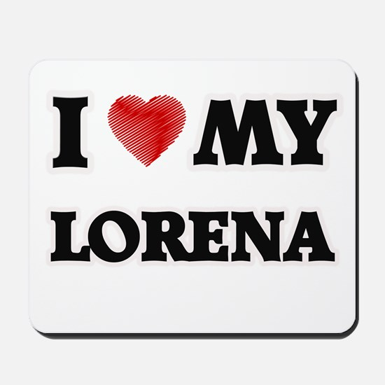 I love my Lorena Mousepad