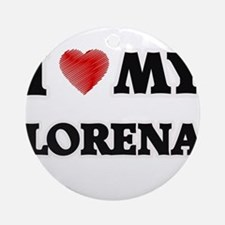 I love my Lorena Round Ornament
