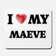 I love my Maeve Mousepad