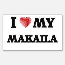 I love my Makaila Decal