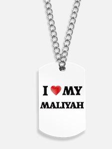 I love my Maliyah Dog Tags