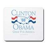 Clinton / Obama 2008: Great for America Mousepad