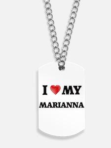 I love my Marianna Dog Tags