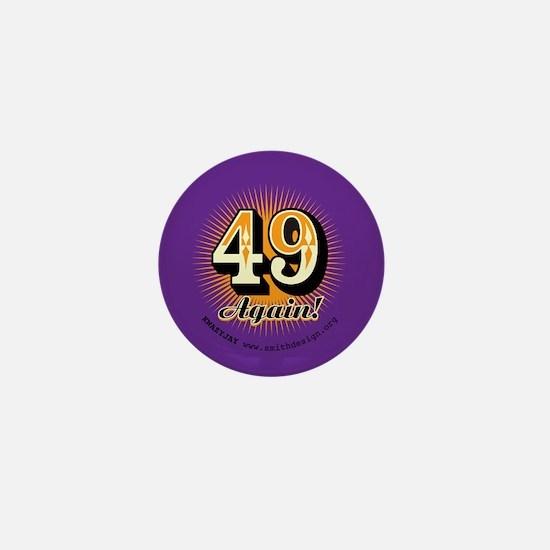 49 Again Mini Button