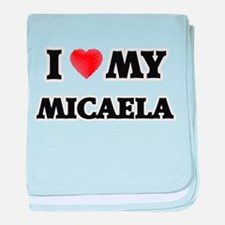 I love my Micaela baby blanket