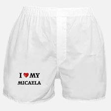 I love my Micaela Boxer Shorts