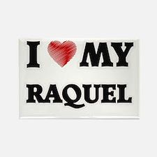 I love my Raquel Magnets