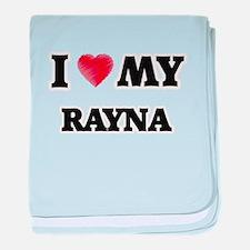 I love my Rayna baby blanket