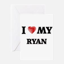 I love my Ryan Greeting Cards