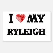 I love my Ryleigh Decal