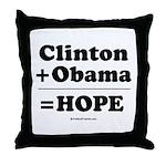 Clinton + Obama = Hope Throw Pillow