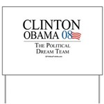 Clinton/Obama: The Dream Team Yard Sign