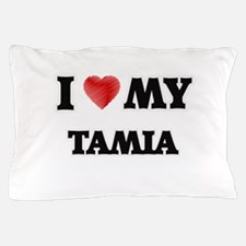 I love my Tamia Pillow Case