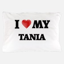 I love my Tania Pillow Case