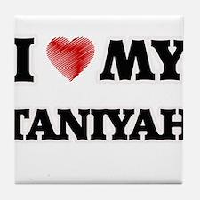 I love my Taniyah Tile Coaster