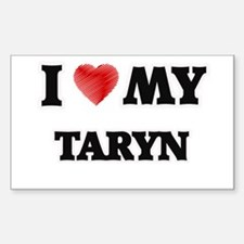 I love my Taryn Decal