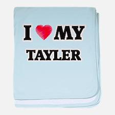 I love my Tayler baby blanket