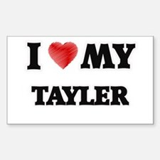 I love my Tayler Decal